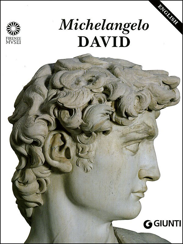 Michelangelo. David (in inglese)