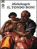 Michelangelo. Il Tondo Doni