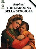 Raphael. Madonna della Seggiola (in inglese)