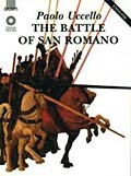 Paolo Uccello. The Battle of San Romano (in inglese)