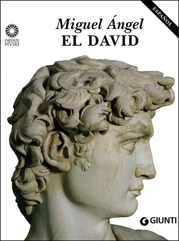Miguel Angel. El David (in spagnolo)
