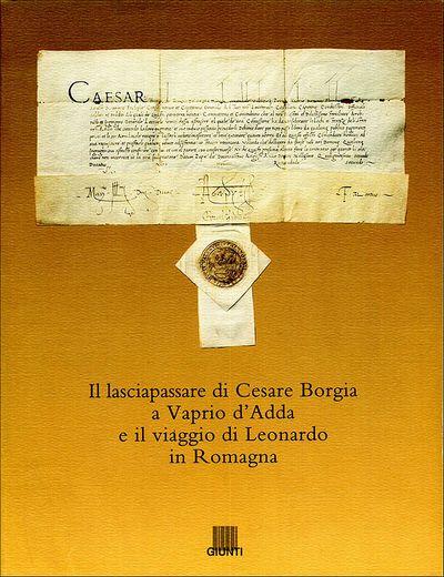 Il lasciapassare di Cesare Borgia a Vaprio d'Adda e il viaggio di Leonardo in Romagna