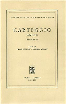 Galileo Galilei - Carteggio 1642-1648