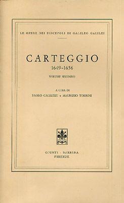 Galileo Galilei - Carteggio 1649-1656
