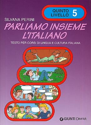 Parliamo insieme l'italiano 5 livello
