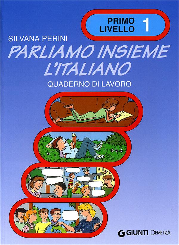 Parliamo insieme l'italiano 1 livello