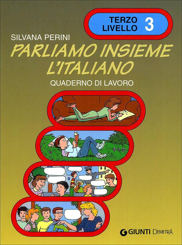 Parliamo insieme l'italiano 3 livello