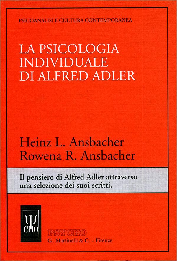 La psicologia individuale di Alfred Adler