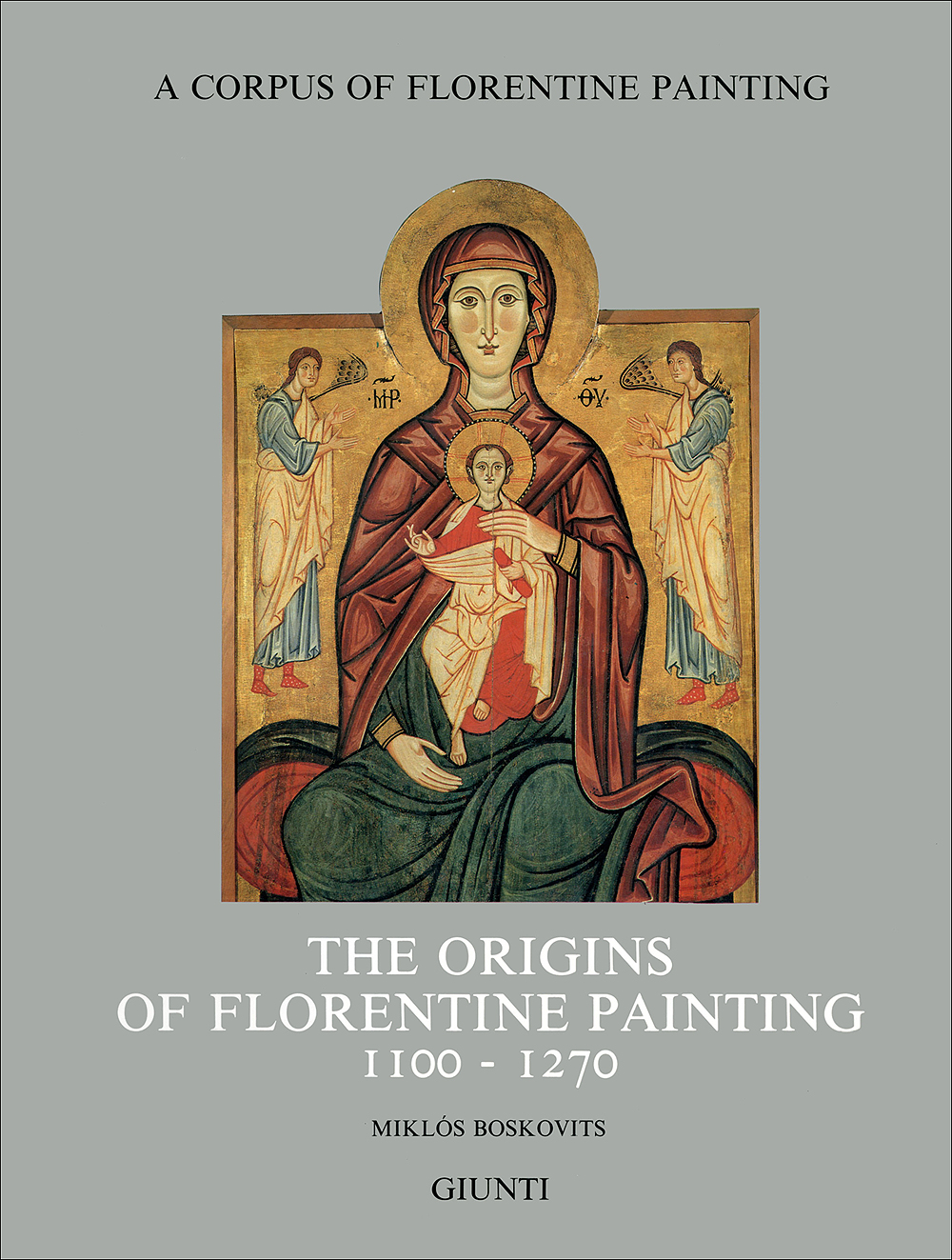 The origins of florentine painting (1100-1270) (in inglese)