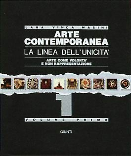 Arte contemporanea. La linea dell'unicità - volumi 1 / 2