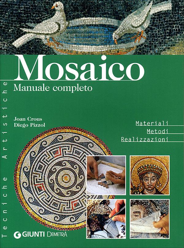 Mosaico. Manuale completo