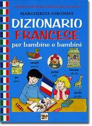Dizionario francese per bambine e bambini