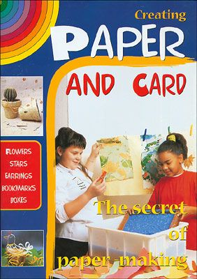 Creating Paper and Card (Creare carta e cartoncino vers.Inglese)