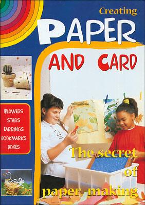 Creating Paper and Card (Creare carta e cartoncino vers.Inglese)