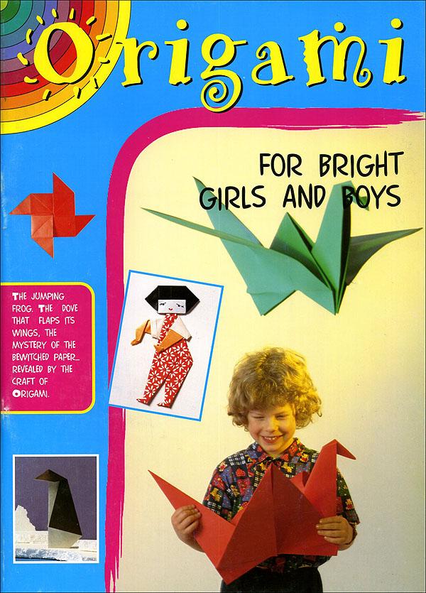 Origami per ragazze e ragazzi svegli (in inglese)