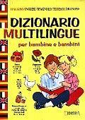 Dizionario multilingue per bambine e bambini
