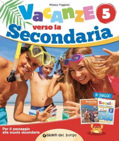VACANZE VERSO LA SECONDARIA 5