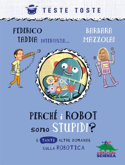 Perché i robot sono stupidi?