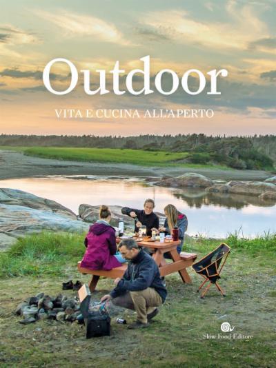 Outdoor. Vita e cucina all'aperto