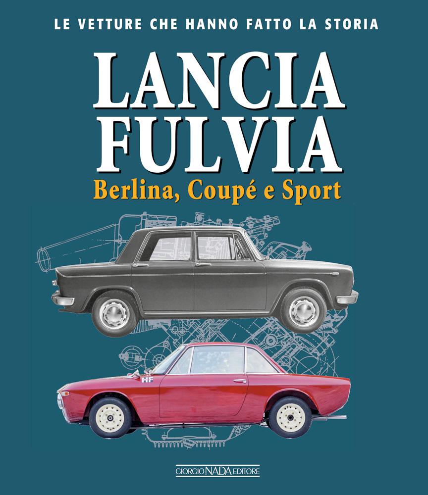 LANCIA FULVIA BERLINA COUPE' E SPORT