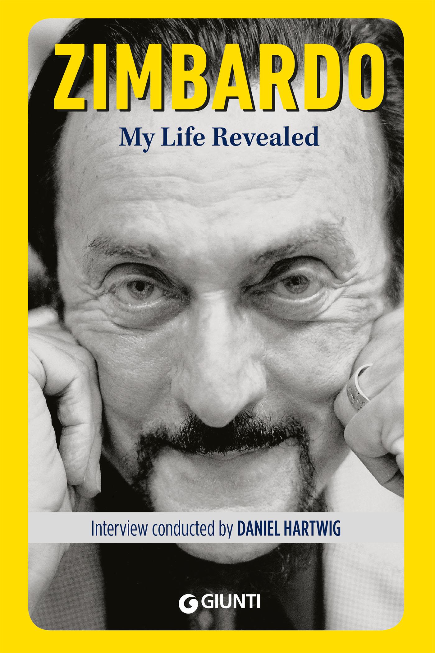 Zimbardo. My life revealed