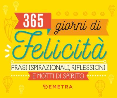 365 giorni di felicità