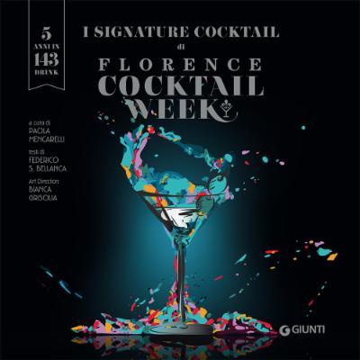 I signature cocktail di Florence Cocktail Week