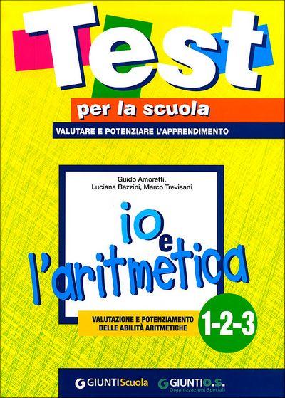 Io e l'aritmetica 1-2-3: valutazione e potenziamento delle abilità aritmetiche