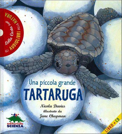 Una piccola grande tartaruga - con CD