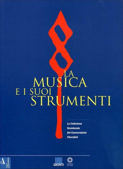 La musica e i suoi strumenti