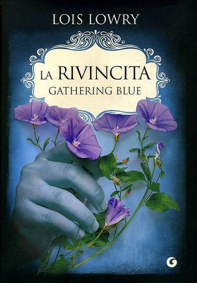 La rivincita - Gathering blue