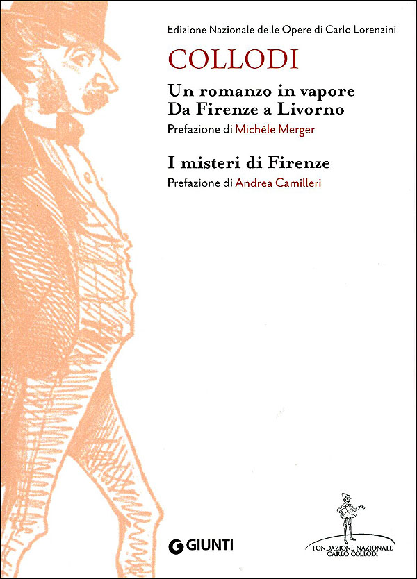 Un romanzo in vapore. Da Firenze a Livorno - I misteri di Firenze