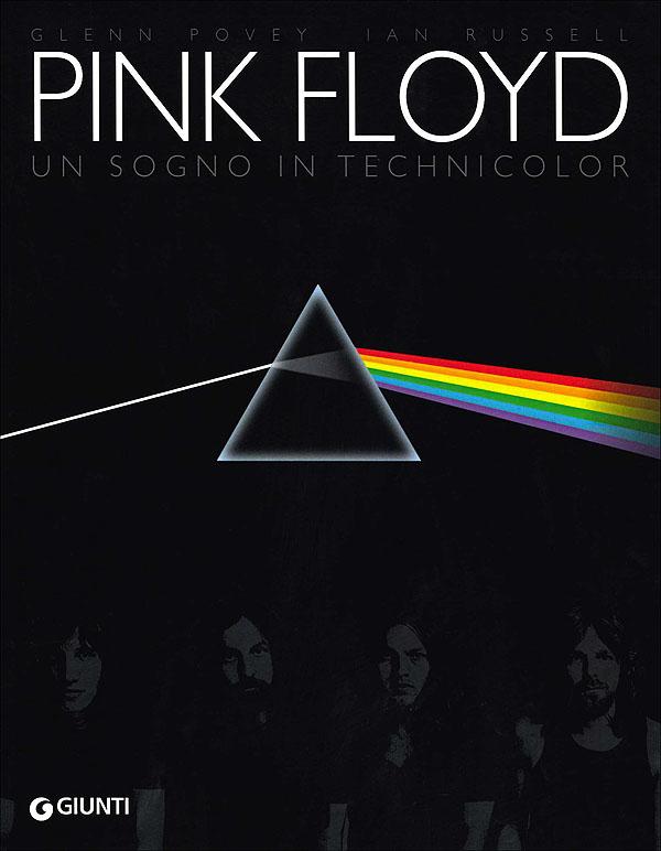 Pink Floyd: un sogno in technicolor