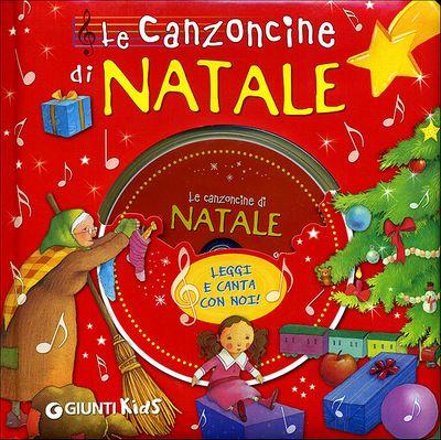 Le Canzoncine di Natale + CD