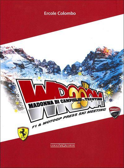 Wrooom 20th. Madonna di Campiglio - Trentino