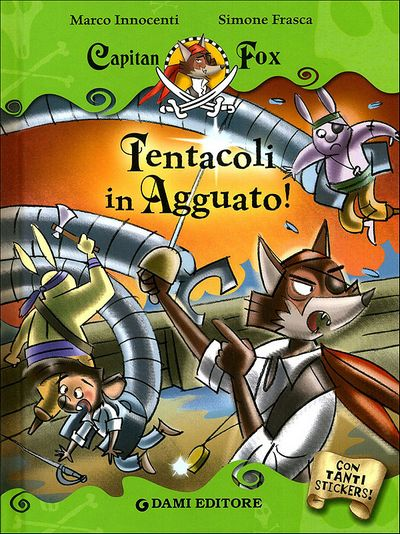 Capitan Fox - Tentacoli in Agguato!