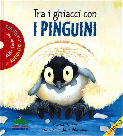 Tra i ghiacci con i pinguini - con CD