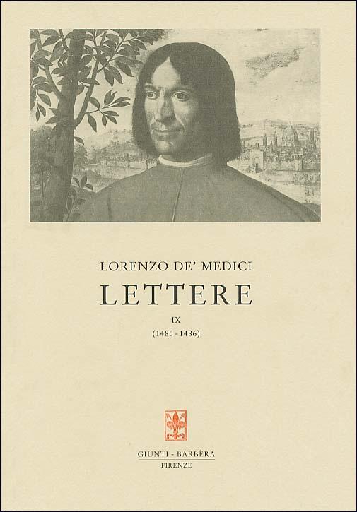 Lettere IX (1485-1486)