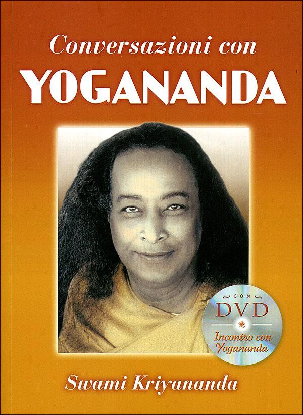 Conversazioni con Yogananda + DVD
