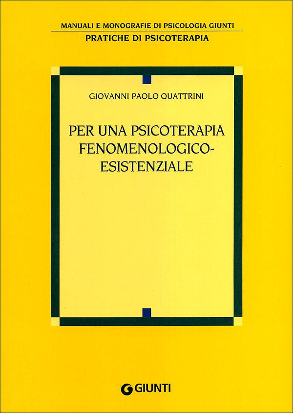 Per una psicoterapia fenomenologico-esistenziale