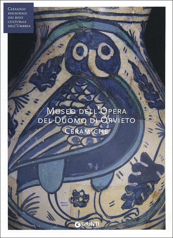 Museo dell'Opera del Duomo di Orvieto - Ceramiche