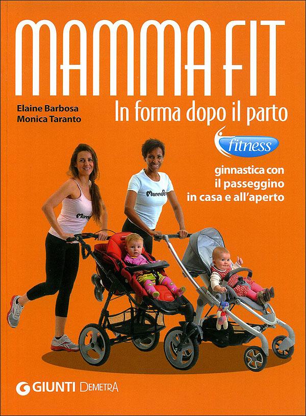 MammaFit. In forma dopo il parto