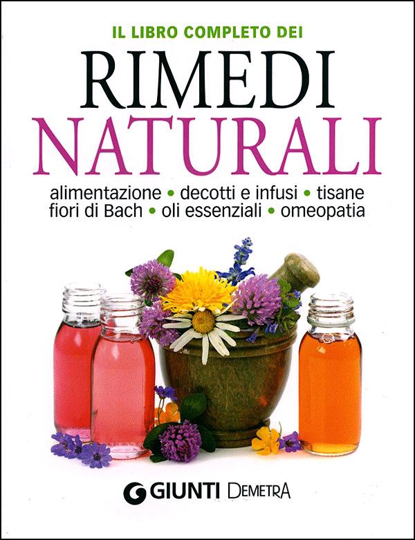 Il libro completo dei Rimedi Naturali