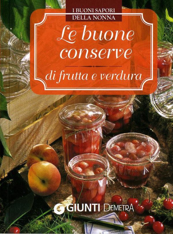 Le buone conserve di frutta e verdura