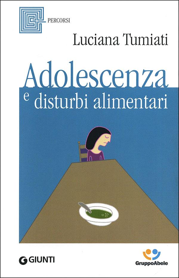 Adolescenza e disturbi alimentari
