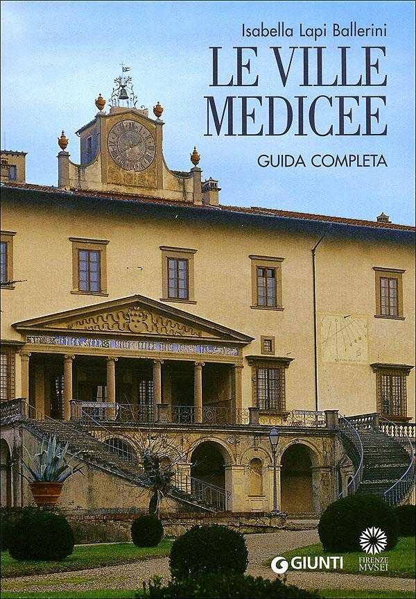 Le Ville Medicee - Guida completa