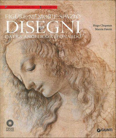 Figure, memorie, spazio. Disegni da Fra' Angelico a Leonardo