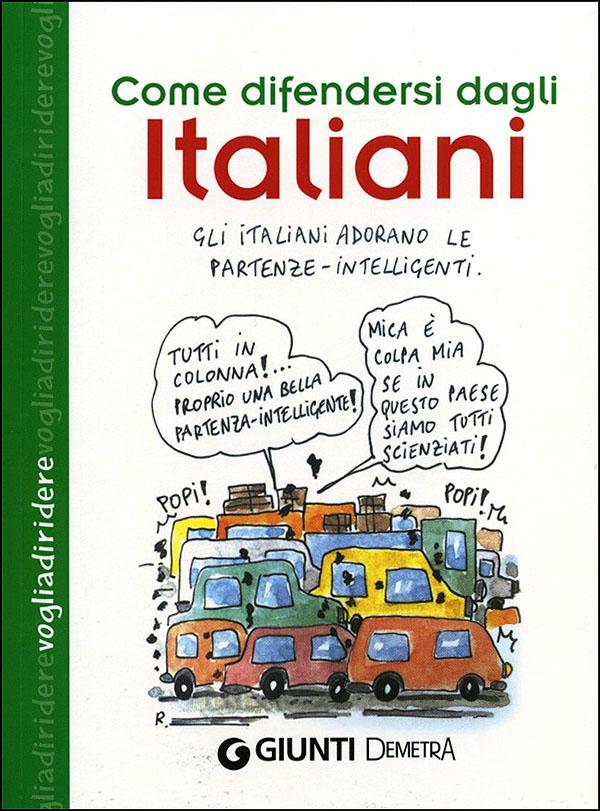 Come difendersi dagli Italiani