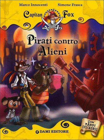 Capitan Fox - Pirati contro Alieni