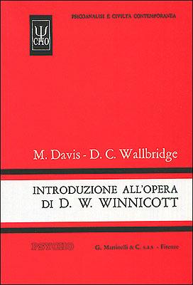 Introduzione all'opera di Donald W. Winnicott